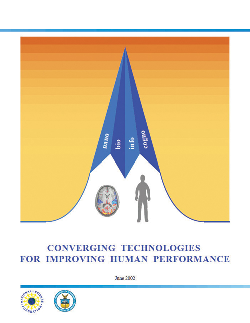 미국과학재단 보고서(NSF, Converging Technologies for improving Human Perfomance, 2002)